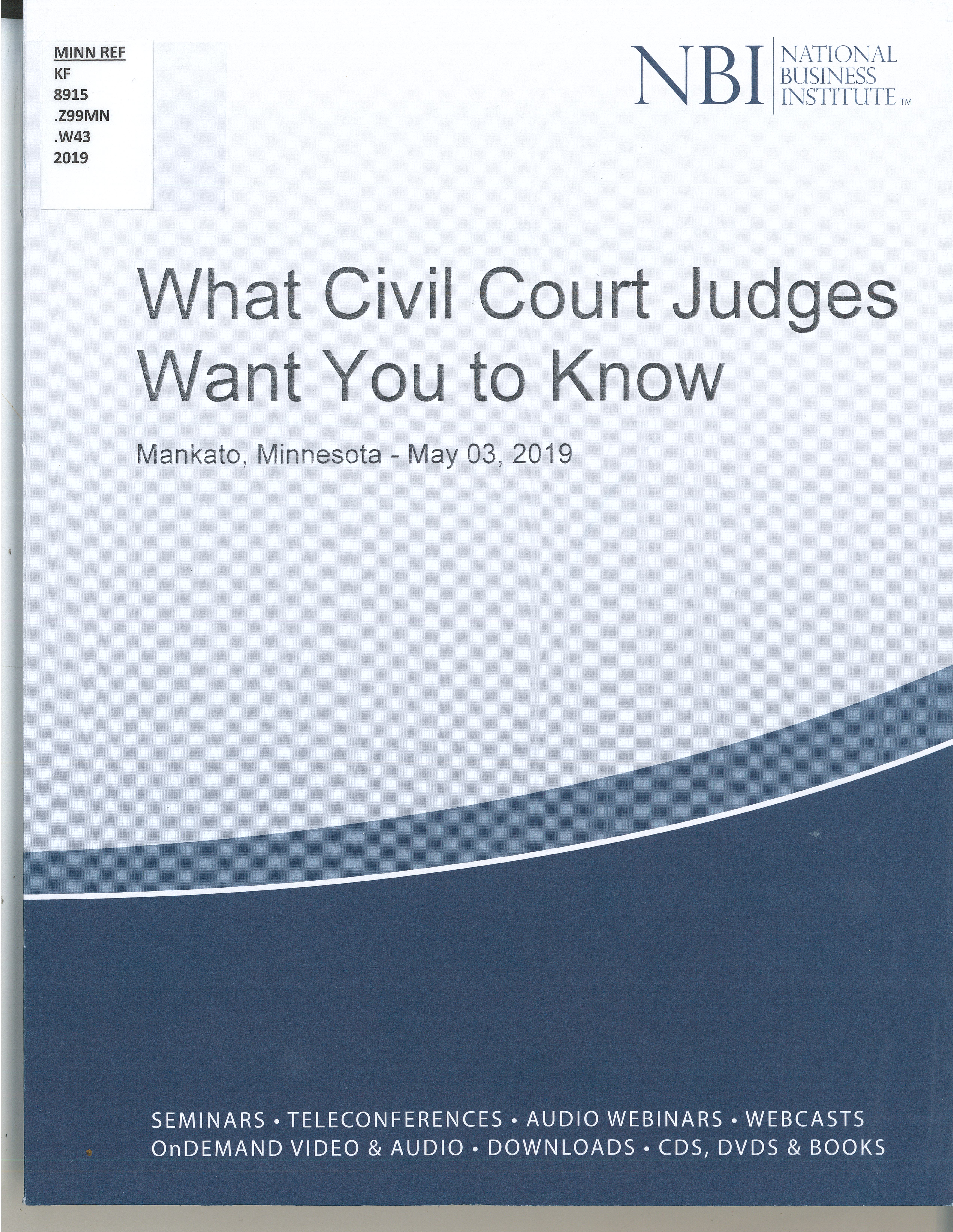 What Civil Court Judges Want You To Know