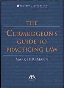 curmudgeons-guide-to-practicing-law