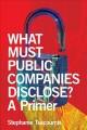 what-must-public-companies-disclose